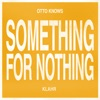 Something for Nothing - Single ジャケット写真