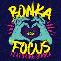 Focus (feat. Bianca) - EP