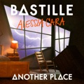 Australia Top 10 Alternative Songs - Another Place - Bastille & Alessia Cara