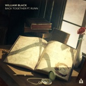 William Black - Back Together (feat. Runn)