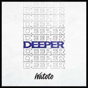 Watoto - Deeper