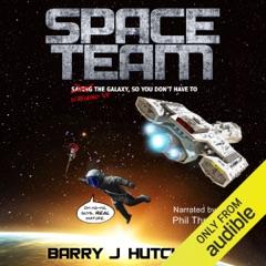 Space Team (Unabridged)