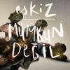 Eskiz - Mümkün Değil artwork
