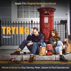 Trying: Season 1 (Apple TV+ Original Series Soundtrack)