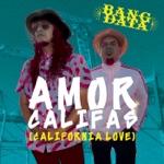 Bang Data - Amor Califas (California Love)