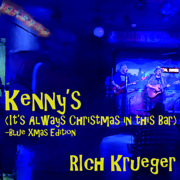 Kenny's (It's Always Christmas in This Bar) [Blue Xmas Edition] - Rich Krueger - Rich Krueger