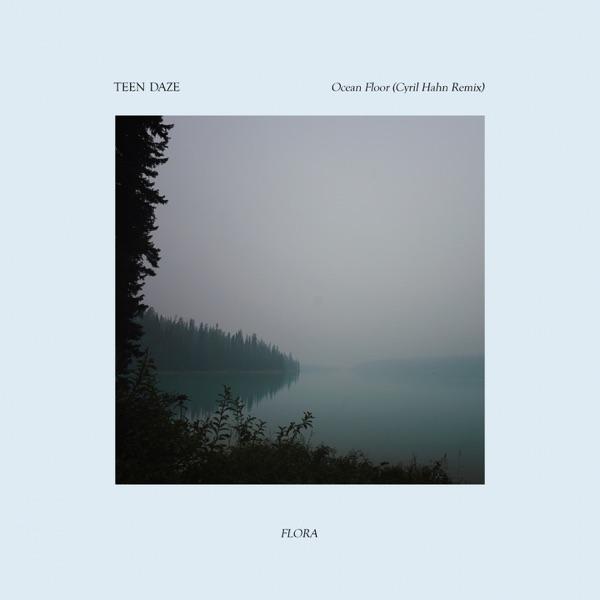 Ocean Floor (Cyril Hahn Remix) - Single