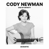 Cody Newman - End of Infinity (Acoustic)