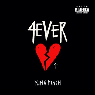 Yung Pinch – 4EVERHEARTBROKE 4 – EP [iTunes Plus AAC M4A]
