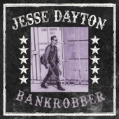 Jesse Dayton - Bankrobber