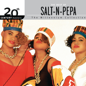 The Best Of Salt-N-Pepa: 20th Century Masters - The Millennium Collection