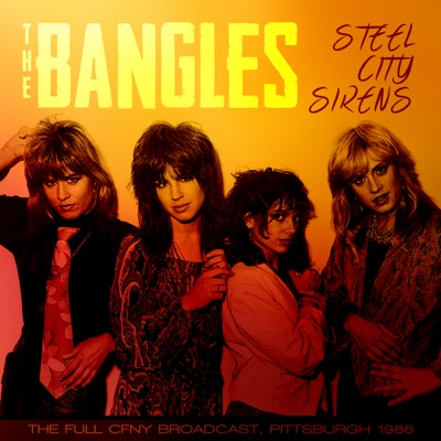 Steel City Sirens (Live 1986) - The Bangles