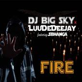 Fire (feat. Sbhanga) - DJ BigSky & LuuDeDeejay