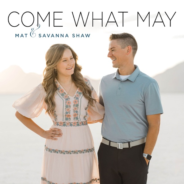 Come What May - Single