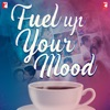 Fuel Up Your Mood