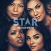 "Only God Knows (feat. Queen Latifah & Brandy) [From ""Star"" Season 3] - Single, Star Cast"