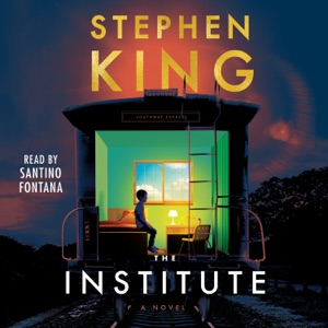 The Institute (Unabridged) - Stephen King audiobook, mp3