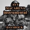 Dayshock - Ayy Macarena