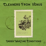 The Cleaners From Venus - A Song for Syd Barrett
