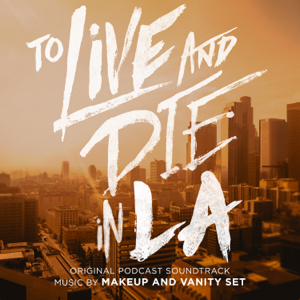 Makeup and Vanity Set - To Live and Die In LA feat. Amanda Gregory