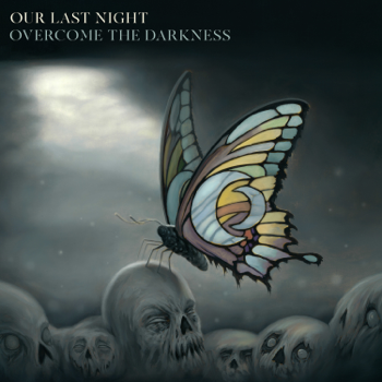Overcome the Darkness Our Last Night album songs, reviews, credits
