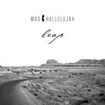 Mad Hallelujah - Leap