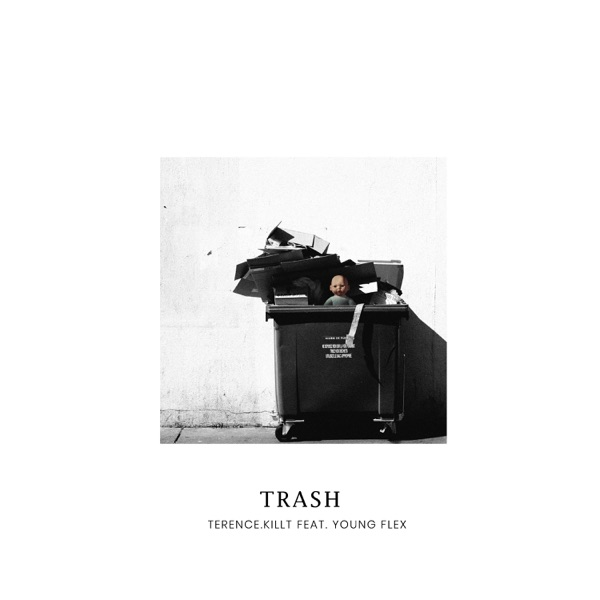 terence.killt - Trash (feat. Young Flex)