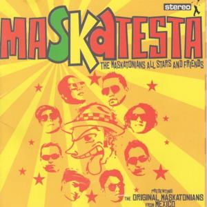 Maskatesta - The Maskatonians All Stars And Friends