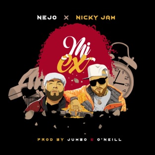 Ñejo & Nicky Jam – Mi Ex – Single [iTunes Plus AAC M4A]