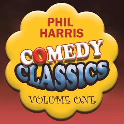 Comedy Classics, Vol. 1 - Phil Harris
