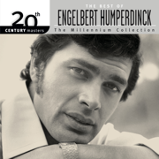 20th Century Masters - The Millennium Collection: Engelbert Humperdinck - Engelbert Humperdinck - Engelbert Humperdinck
