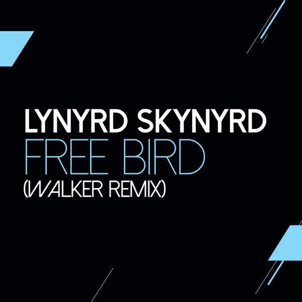 Free Bird (Walker Remix) - Single