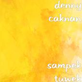 Sampek Tuwek - Denny Caknan