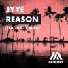 JYYE - Reason (feat. Kelly Boek)