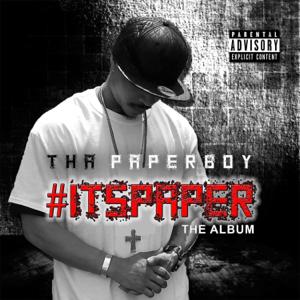 Tha Paperboy - #ItsPaper