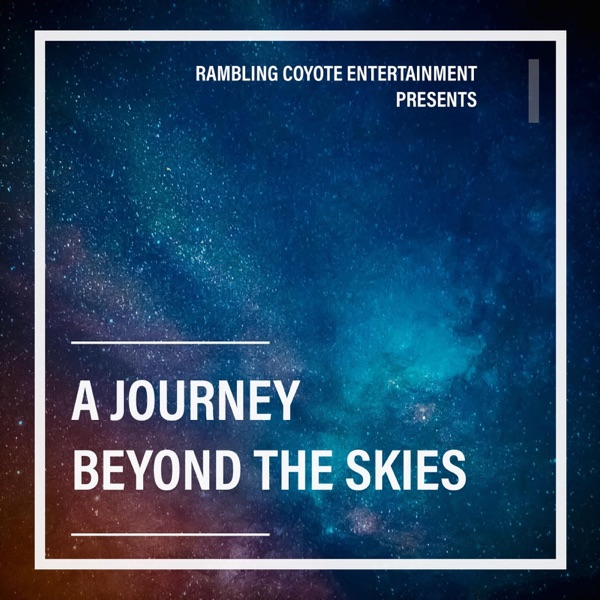 A Journey Beyond The Skies