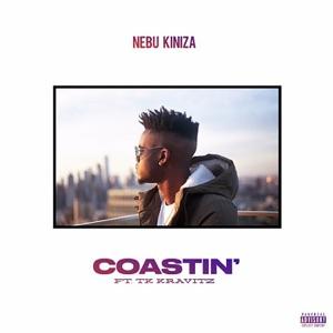 Nebu Kiniza - Coastin' feat. TK Kravitz