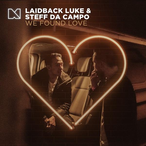 Laidback Luke - We Found Love