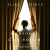 Le mensonge d'un voisin (Un mystère suspense psychologique Chloé Fine – Volume 2) - Blake Pierce