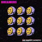 DREAMERS - Die Happy