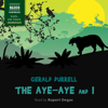 Gerald Durrell - The Aye-Aye and I  artwork