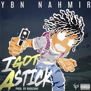 YBN Nahmir - I Got a Stick