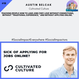 The Social Impactors Podcast: Cultivated culture, landing
