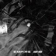 RiGHT NOW - EMPiRE - EMPiRE