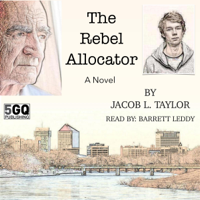 The Rebel Allocator (Unabridged)