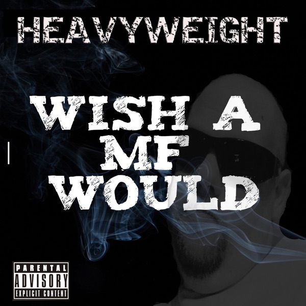 Wish a Mf Would (feat. Lil Wyte & Matty Moe) - Single