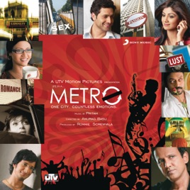 Life In a Metro (Original Motion Picture Soundtrack) by Pritam on ...