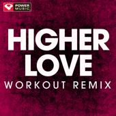 Higher Love (Handz Up Remix)