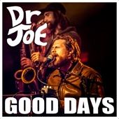 Dr JOE - Good Days