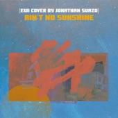 Jonathan Suazo - Ain't No Sunshine (Quarantine Version)